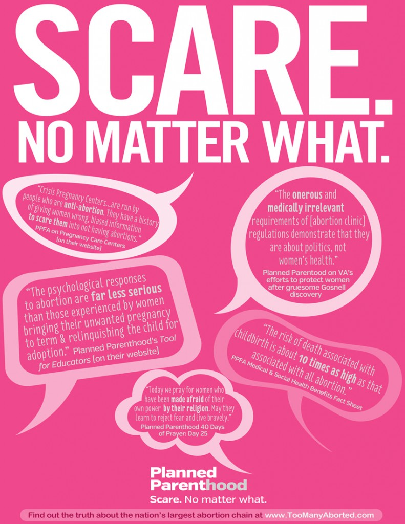 Care. No Matter What. Planned Parenthood's new slogan should be: Scare. No Matter What.