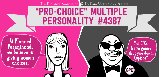 "THE MULTIPLE PERSONALITY DISORDER OF ""PRO-CHOICE"" ACTIVISM"